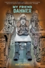 My Friend Dahmer - eBook
