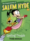 The Misadventures of Salem Hyde : Book One: Spelling Trouble - eBook