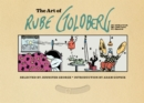 The Art of Rube Goldberg : (A) Inventive (B) Cartoon (C) Genius - eBook