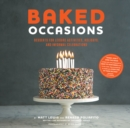 Baked Occasions : Desserts for Leisure Activities, Holidays, and Informal Celebrations - eBook