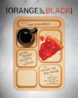 Orange Is the New Black Presents: The Cookbook : Bites, Booze, Secrets, and Stories from Inside the Big House - eBook