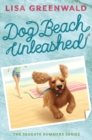 Dog Beach Unleashed (The Seagate Summers #2) - eBook