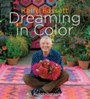 Kaffe Fassett: Dreaming in Color : An Autobiography - eBook