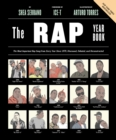 The Rap Year Book : The Most Important Rap Song From Every Year Since 1979, Discussed, Debated, and Deconstructed - eBook