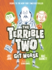 The Terrible Two Get Worse - eBook