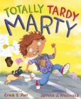 Totally Tardy Marty - eBook