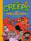 The Creeps : Book 2: The Trolls Will Feast! - eBook