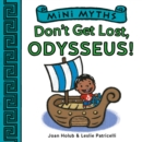 Don't Get Lost, Odysseus! (Mini Myths) - eBook