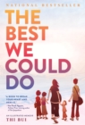 The Best We Could Do : An Illustrated Memoir - eBook