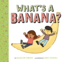 What's a Banana? - eBook