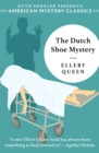 The Dutch Shoe Mystery : An Ellery Queen Mystery - Book