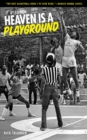 Heaven Is a Playground : 4th Edition - eBook