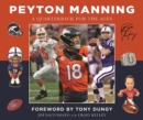 Peyton Manning : A Quarterback for the Ages - eBook