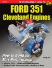 Ford 351 Cleveland Engines : How to Build for Max Performance - eBook
