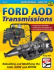 Ford AOD Transmissions : Rebuilding and Modifying the AOD, AODE and 4R70W - eBook
