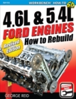 4.6L & 5.4L Ford Engines : How to Rebuild - Revised Edition - eBook