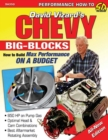 Chevy Big Blocks : How to Build Max Performance on a Budget - eBook