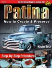 Patina : How to Create and Preserve - Book