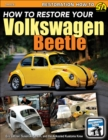 How To Restore Your Volkswagen Beetle - eBook
