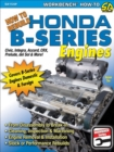 How to Rebuild Honda B-Series Engines - eBook
