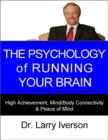 The Psychology of Running Your Brain - eBook