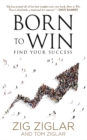 Born to Win : Find Your Success - eBook