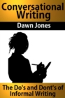 Conversational Writing : The Do's and Don'ts of Informal Writing - eBook