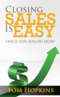Closing Sales is Easy : Once You Know How - eBook
