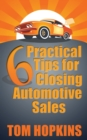 6 Practical Tips for Closing Automotive Sales - eBook