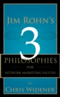 Jim Rohn's 3 Philosophies for Network Marketing Success - eBook
