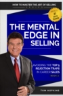 The Mental Edge in Selling : Avoiding the Top 5 Rejection Traps in Career Sales - eBook