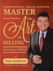 How to Master the Art of Selling Financial Services - eBook