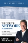 The Case for Network Marketing : One of the World's Most Misunderstood Businesses Made Simple - eBook
