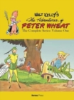 Walt Kelly's Peter Wheat the Complete Series: Volume One - Book