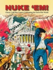 Nuke 'Em! Classic Cold War Comics Celebrating the End of the World - Book