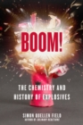 Boom! : The Chemistry and History of Explosives - Book