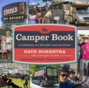 The Camper Book : A Celebration of a Moveable American Dream - Book