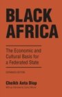 Black Africa : The Economic and Cultural Basis for a Federated State - eBook