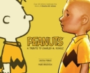 Peanuts: A Tribute to Charles M. Schulz - eBook