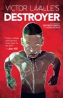 Victor LaValle's Destroyer - eBook