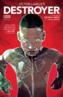Victor LaValle's Destroyer #1 - eBook