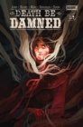 Death Be Damned #4 - eBook