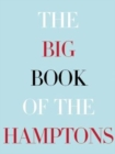 Big Book of the Hamptons, the - Book