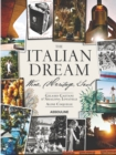 Italian Dream: Wine, Heritage, Soul - Book