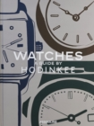 Watches: A Guide by Hodinkee - Book