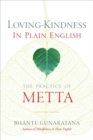 Loving-Kindness in Plain English : The Practice of Metta - eBook