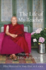 The Life of My Teacher : A Biography of Ling Rinpoche - Book