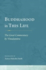 Buddhahood in This Life : The Great Commentary by Vimalamitra - Book