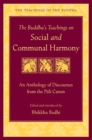 The Buddha's Teachings on Social and Communal Harmony : An Anthology of Discourses from the Pali Canon - eBook