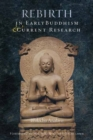 Rebirth in Early Buddhism and Current Research - Book